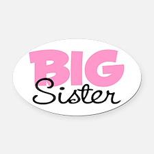 Big Sister Oval Car Magnet