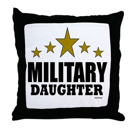 Military Daughter Throw Pillow