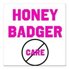 "Fearless Honey Badgers Square Car Magnet 3"" x 3"""