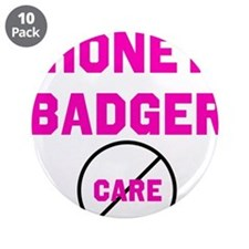 "Fearless Honey Badgers 3.5"" Button (10 pack)"