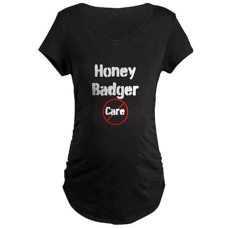 Honey Badger Cares Maternity Dark T-Shirt