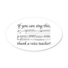 Cute Voice teacher Oval Car Magnet
