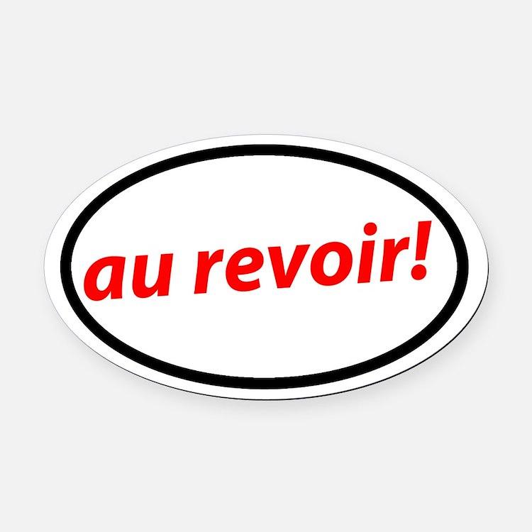 Au revoir! French Oval Car Magnet