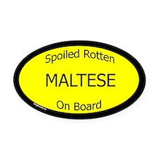 Spoiled Maltese On Board Oval Car Magnet