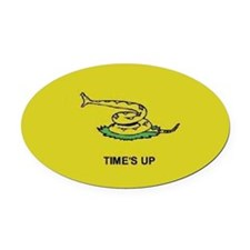 """Time's Up"" flag Oval Car Magnet"