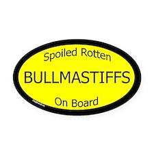 Spoiled Bullmastiffs On Board Oval Car Magnet