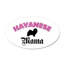 Havanese Mama Oval Car Magnet