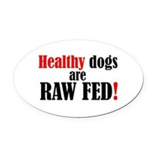 Healthy dogs - Oval Car Magnet