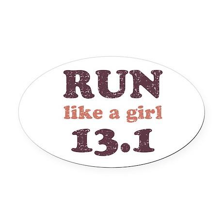 Run like a girl 13.1 Oval Car Magnet