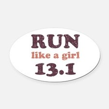 Run like a girl 13.1 Oval Car Magnet