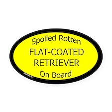 Spoiled Flat-Coated Retriever Oval Car Magnet