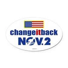 Change It Back! Oval Car Magnet