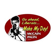 Make My Day McCain Palin Oval Car Magnet