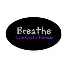 Breathe (Cure CF) Oval Car Magnet