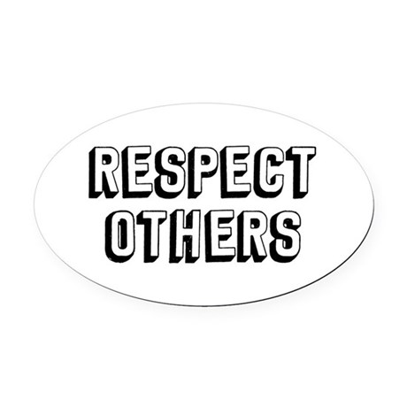 Respect Others Oval Car Magnet