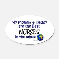 Best Nurses In The World Oval Car Magnet