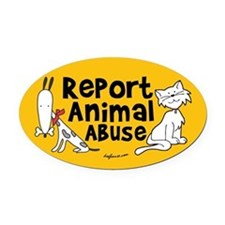 Report Animal Abuse Oval Car Magnet