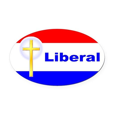 Christian Liberal Oval Car Magnet
