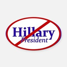 Anyone But Hillary Oval Car Magnet
