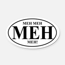 MEH Meh Oval Car Magnet