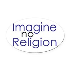 Imagine no Religion Oval Car Magnet