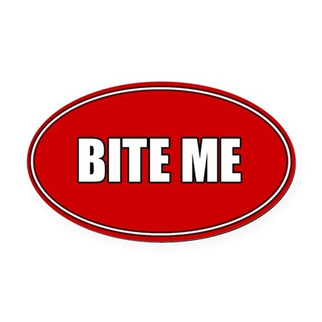 Oval Car Magnet-Bite Me
