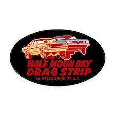 Half Moon Bay Drag Strip Oval Car Magnet
