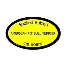 Spoiled American Pit Bull Terrier Oval Car Magnet