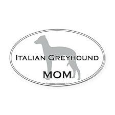 Italian Greyhound MOM Oval Car Magnet