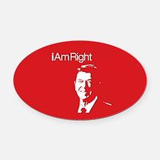 i Am Right. v4 Oval Car Magnet