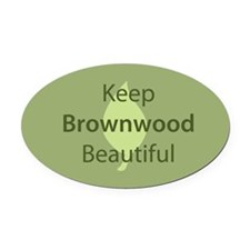 """Keep Brownwood Beautiful"" Oval Car Magnet"