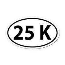 25K Oval decal Oval Car Magnet