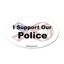 I Support Our Police Oval Car Magnet
