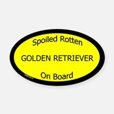Spoiled Golden Retriever On Board Oval Car Magnet