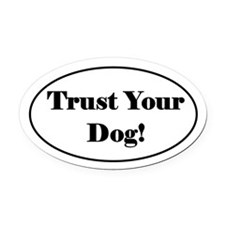 Tracking Oval Car Magnet - Trust Your Dog!