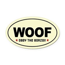 WOOF- Obey the BORZOI! Oval Car Magnet