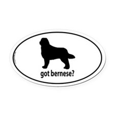 Got Bernese? Oval Car Magnet