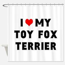 LUV MY TOT FOX TERRIER Shower Curtain