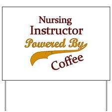 Funny Nurse student Yard Sign