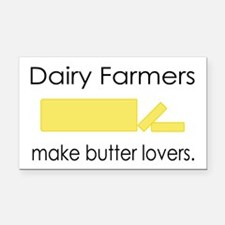 Dairy Farmers Make... Rectangle Car Magnet