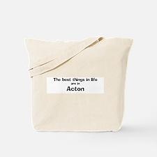 Acton: Best Things Tote Bag