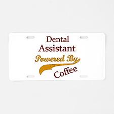 Unique Dental assistant Aluminum License Plate