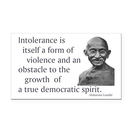 Gandhi quote - Intolerance is Rectangle Car Magnet