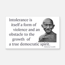 Gandhi quote - Intolerance is Rectangle Car Magnet