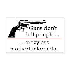 Guns don't kill/Motherfuckers do Rectangle Car Mag