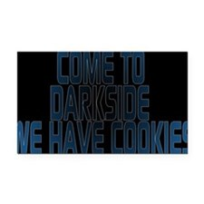 Come to the darkside we have Rectangle Car Magnet