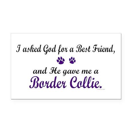 God Gave Me A Border Collie Rectangle Car Magnet
