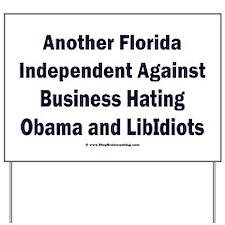 Florida Independent Yard Sign