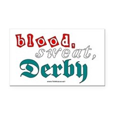 blood.sweat.derby Rectangle Car Magnet