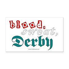blood.sweat.derby Rectangle Car Magnet